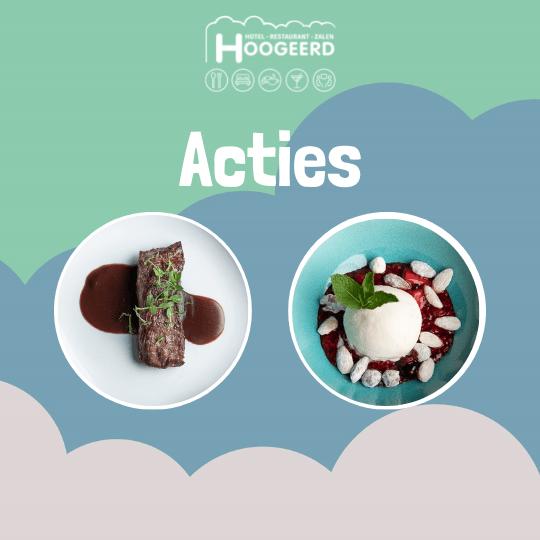 Acties Hotel Restaurant Zalen Hoogeerd Wijchen